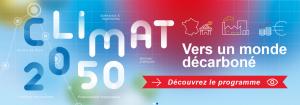 Colloque Climat 2050, vers un monde décarboné @ Centre international de conférences Sorbonne Universités – Paris (Jussieu)