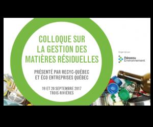 Colloque sur la gestion des matières résiduelles @ Hôtel Delta Trois-Rivières